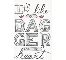 Dagger in my heart Photographic Print