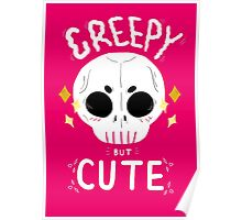 Creepy but cute Poster