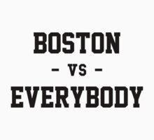 Boston vs Everybody by heeheetees