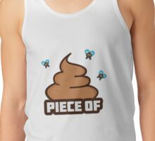 Piece of Shit Tank Top