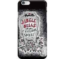 Jingle Bells, Coffins Smell! iPhone Case/Skin