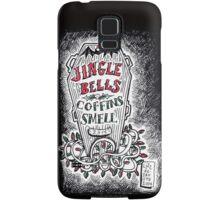 Jingle Bells, Coffins Smell! Samsung Galaxy Case/Skin