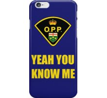 You down with OPP? iPhone Case/Skin