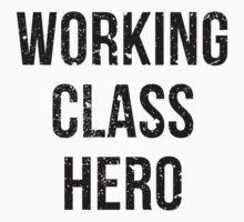 Working Class Hero by Gary320