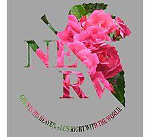 rosy nerv Photographic Print