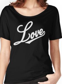 Love [Streetwear] [White Ink] Women's Relaxed Fit T-Shirt