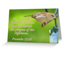 The Righteous will be Heard... Greeting Card