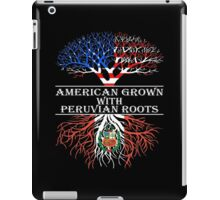 American Grown With Peruvian Roots iPad Case/Skin
