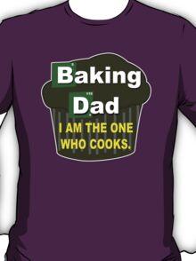 Baking dad Funny Geek Nerd T-Shirt