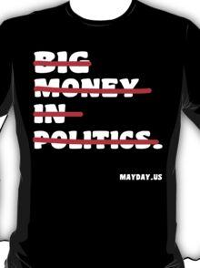 Big money in politics Funny Geek Nerd T-Shirt