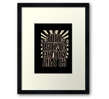 They Hate US Cuz They Aint US - Tshirts & Hoodies Framed Print