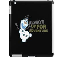 Olaf always up for Adventure Funny Geek Nerd iPad Case/Skin