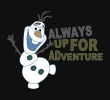 Olaf always up for Adventure Funny Geek Nerd by rahmathusni