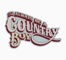 I'll Always be a country boy by KillerRed