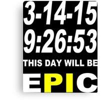 Pi day 2015 pie math Funny Geek Nerd Canvas Print