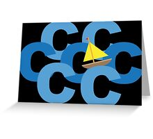 Sail the Seven C's Funny Geek Nerd Greeting Card
