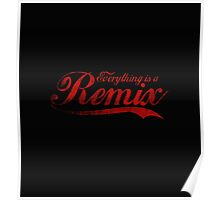 Everything is a Remix Poster