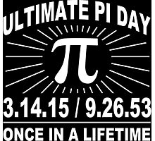 Ultimate pi day 2015 Funny Geek Nerd Photographic Print