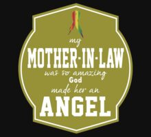 """""""My Mother-in-Law was so Amazing, God made Her an Angel"""" Collection #550042B by mycraft"""
