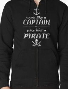 Work like a captain, play like a pirate Funny Geek Nerd T-Shirt