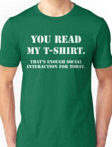 You Read My T-Shirt Funny Geek Nerd Unisex T-Shirt