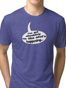 No Idea! Tri-blend T-Shirt