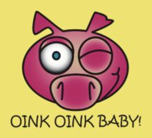 Oink Oink Baby! T-Shirt