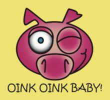 Oink Oink Baby! by Paul Nelson