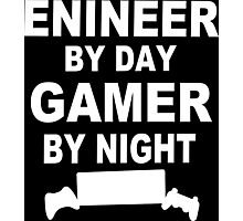 Engineer by day gamer by night Funny Geek Nerd Photographic Print
