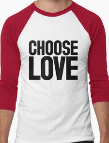 CHOOSE LOVE ♥ Men's Baseball ¾ T-Shirt