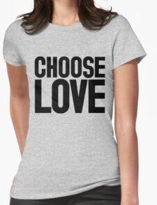 CHOOSE LOVE ♥ T-Shirt