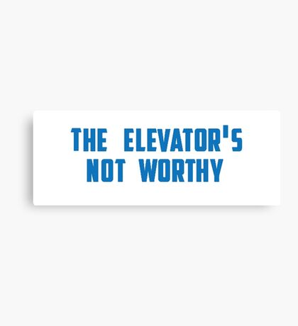 the elevator's not worthy Canvas Print