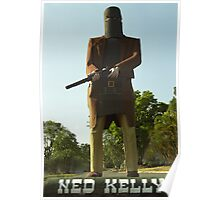 Ned Kelly - Maryborough, Queensland Poster