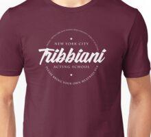 Joey Tribbianni Acting School Unisex T-Shirt