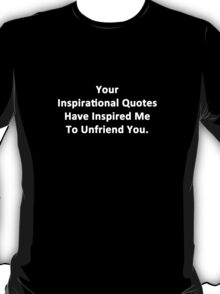 Your Inspirational Quotes T-Shirt