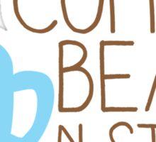My Coffee beans n stuff Sticker