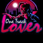 One track lover by samRAW08