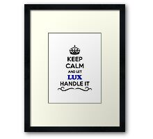 Keep Calm and Let LUX Handle it Framed Print
