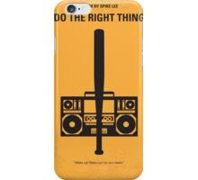 No179 My Do the right thing minimal movie poster iPhone Case/Skin