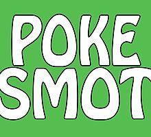 Poke Smot by HomicidalHugz