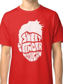 Sweet and Tender Hooligan (White Only) Classic T-Shirt