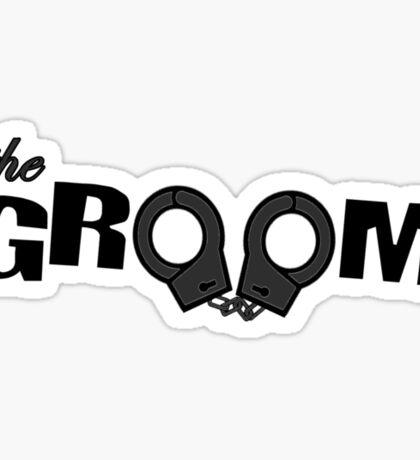 The groom Sticker