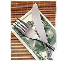 Cost of Living concept - fork and knife with Dollar banknotes Poster