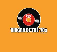 Viagra of the '70s Unisex T-Shirt