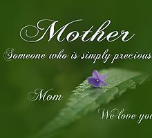 Mothers Day ~ Precious by Robin Clifton