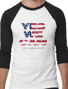 Yes we can't? Men's Baseball ¾ T-Shirt