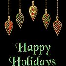 Merry Christmas Happy Holidays by David Dehner