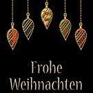 Merry Christmas in German Frohe Weihnachten by David Dehner