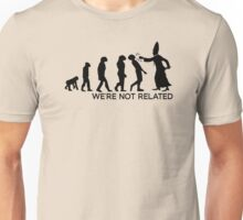 WE'RE NOT RELATED  Unisex T-Shirt
