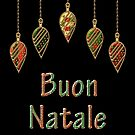 Merry Christmas in Italian Buon Natale by David Dehner